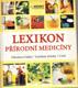 Lexikon přírodní medicíny - obsahové látky, léčebné účinky, užití