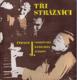 Tři strážníci - čtení o J. Voskovcovi, J. Werichovi a J. Ježkovi - sborník