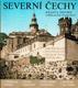 Severní Čechy - krajina, historie a umělecké památky