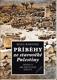 Příběhy ze starověké Palestiny - tradice, archeologie, dějiny