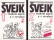 Švejk v ruském zajetí a v revoluci I.-II.