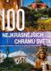 100 nejkrásnějších chrámů světa - největší poklady lidstva na pěti kontinentech