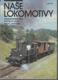 Naše lokomotivy