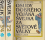 Osudy dobrého vojáka Švejka za světové války I.-IV.