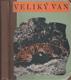 Veliký Van : životopis manžuského tygra
