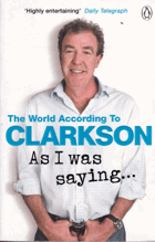 The World According To Clarkson As I was saying...